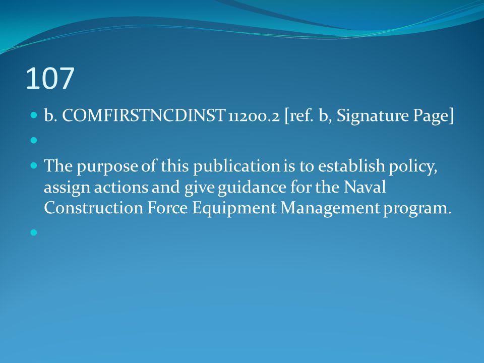 107 b. COMFIRSTNCDINST 11200.2 [ref. b, Signature Page]
